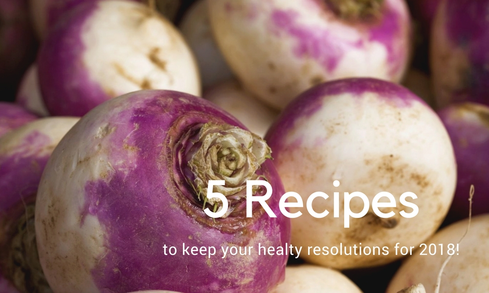 5 recipes to keep your health resolutions,